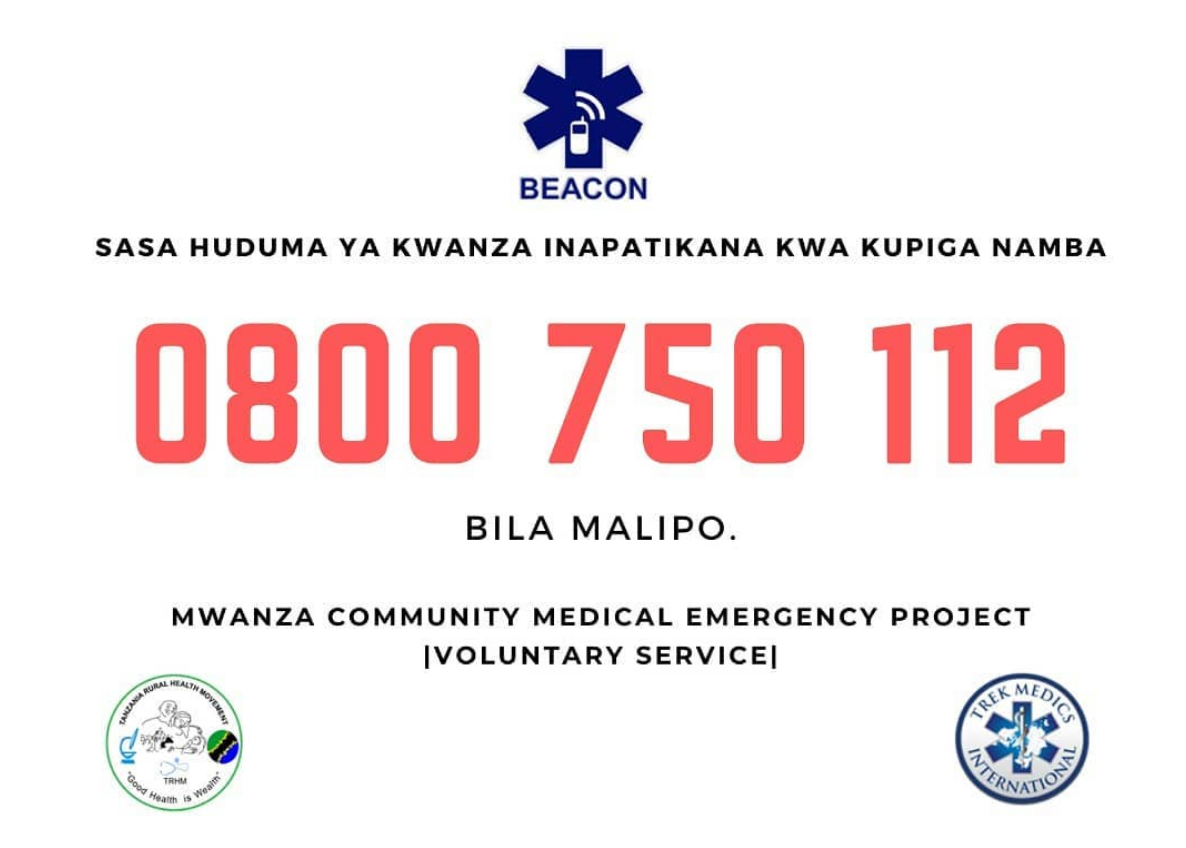 Call 0800 750 112 in Mwanza for emergency medical assistance